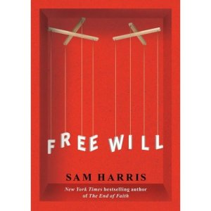 Sam Harris - Free Will
